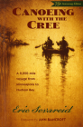 Canoeing with the Cree: 75th Anniversary Edition Cover Image