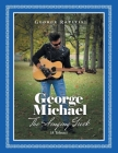 George Michael: The Singing Greek (A Tribute) Cover Image