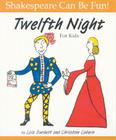 Twelfth Night for Kids (Shakespeare Can Be Fun!) Cover Image