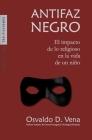 Antifaz Negro: El impacto de lo religioso en la vida de un niño Cover Image
