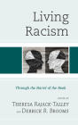 Living Racism: Through the Barrel of the Book Cover Image