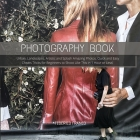 Photography Book: Urban, Landscapes, Artistic and Splash Amazing Photos, Quick and Easy Cheats Tricks for Beginners to Shoot Like This i Cover Image