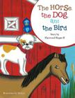 The Horse, the Dog, and the Bird Cover Image