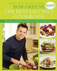 The Best Life Diet Cookbook: More than 175 Delicious, Convenient, Family-Friendly Recipes Cover Image