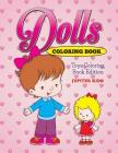 Dolls Coloring Book: Toys Coloring Book Edition Cover Image