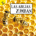 Las Abejas Zumban: Bees Buzz Cover Image