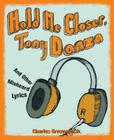 Hold Me Closer, Tony Danza: And Other Misheard Lyrics Cover Image