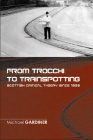 From Trocchi to Trainspotting: Scottish Critical Theory Since 1960 Cover Image