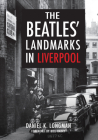 The Beatles' Landmarks in Liverpool Cover Image