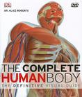 The Complete Human Body: The Definitive Visual Guide [With DVD ROM] Cover Image