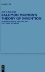 Salomon Maimon's Theory of Invention: Scientific Genius, Analysis and Euclidean Geometry Cover Image