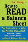 How to Read a Balance Sheet: The Bottom Line on What You Need to Know about Cash Flow, Assets, Debt, Equity, Profit...and How It All Comes Together Cover Image