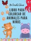 Me Encanta Colorear: Libro para colorear de animales para niños de 3 a 8 años. Libro para colorear para niños y niñas- Libro de actividades Cover Image