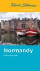 Rick Steves Snapshot Normandy Cover Image