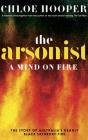 The Arsonist: A Mind on Fire Cover Image