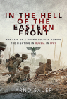 In the Hell of the Eastern Front: The Fate of a Young Soldier During the Fighting in Russia in Ww2 Cover Image