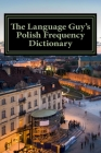 The Language Guy's English - Polish Frequency Dictionary Cover Image