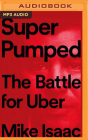 Super Pumped: The Battle for Uber Cover Image