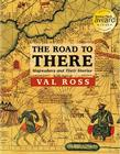 The Road to There: Mapmakers and Their Stories Cover Image