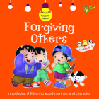 Forgiving Others: Good Manners and Character Cover Image