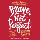 Brave, Not Perfect: Fear Less, Fail More, and Live Bolder Cover Image