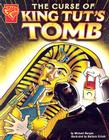 The Curse of King Tut's Tomb (Graphic History) Cover Image