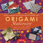 Origami Stationery Kit: [origami Kit with Book, 80 Papers, 15 Projects] Cover Image