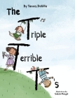 The Triple Terrible T's Cover Image