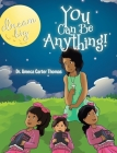 You Can Be Anything! Cover Image
