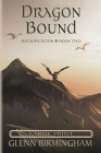 Dragon Bound: Large Print Edition (Reunification #2) Cover Image