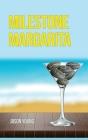 Milestone Margarita Cover Image