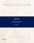 Ovid, Ars Amatoria Book 3: Commentary by Christopher M. Brunelle (Oxford Greek and Latin College Commentaries) Cover Image