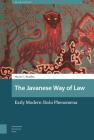 The Javanese Way of Law: Early Modern Sloka Phenomena Cover Image