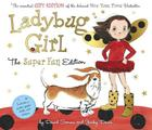 Ladybug Girl: The Super Fun Edition Cover Image