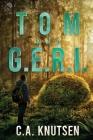 TOM and G.E.R.I. Cover Image