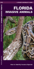 Florida Invasive Animals: A Folding Pocket Guide to Familiar Animals Cover Image