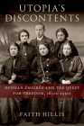 Utopia's Discontents: Russian Émigrés and the Quest for Freedom, 1830s-1930s Cover Image