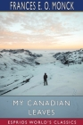 My Canadian Leaves (Esprios Classics) Cover Image