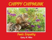 Chippy Chipmunk Feels Empathy Cover Image