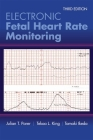 Electronic Fetal Heart Rate Monitoring: The 5-Tier System: The 5-Tier System Cover Image