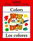 Colors/Los Colores (Bilingual First Books/English-Spanish) Cover Image