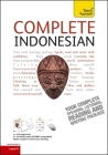 Complete Indonesian Beginner to Intermediate Course: Learn to Read, Write, Speak and Understand a New Language (Teach Yourself Complete Courses) Cover Image