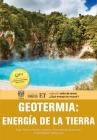 Geotermia: Energía de la Tierra Cover Image