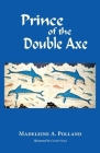 Prince of the Double Axe Cover Image