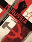 20th Century Russia: A Century of Upheaval Cover Image
