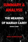 Summary & Analysis: The Meaning Of Mariah Carey Cover Image