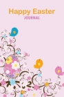 Easter Journal: Cute Rabbits Happy Easter Journal For Girls, Boys, Daughter, Son, Kids and More Cover Image