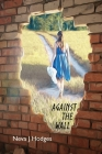 Against the Wall: Family and Marital Relationships Cover Image