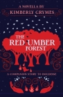 The Red Umber Forest Cover Image