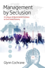 Management by Seclusion: A Critique of World Bank Promises to End Global Poverty Cover Image